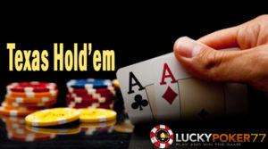Sejarah Permainan Texas Holdem Poker Yang Makin Digemari